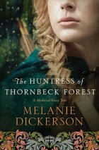 The Huntress of Thornbeck Forest cover