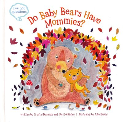Do Baby Bears Have Mommies cover