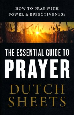 the essential guide to prayer cover