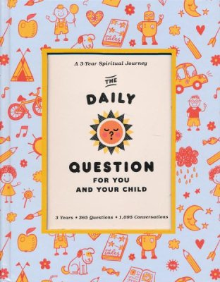 The Daily Question for You and Your Child cover